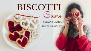 BISCOTTI-CUORE-SENZA-STAMPO-Ricetta-San-Valentino-RICETTE-DI-GABRI-Kitchen-Brasita-attachment