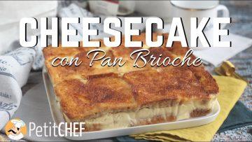 Cheesecake-con-Pan-Brioche-Ricette-dolci-PetitChef.it-attachment