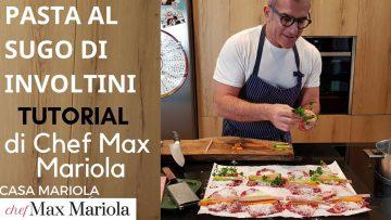 PASTA-AL-SUGO-DI-INVOLTINI-DI-CARNE-TUTORIAL-la-video-ricetta-di-Chef-Max-Mariola-attachment