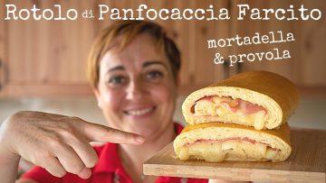 ROTOLO-DI-PANFOCACCIA-FARCITO-Mortadella-e-Provola-Ricetta-Facile-di-Benedetta-attachment