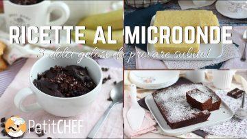 Ricette-al-microonde-3-golosi-dolci-da-provare-subito-a-casa-tutorial-cucina-PetitChef.it-attachment