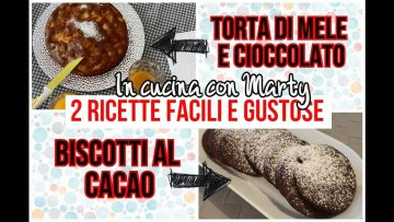 2-RICETTE-FACILI-E-VELOCI-TORTA-DI-MELE-E-CIOCCOLATO-e-BISCOTTI-AL-CACAO-attachment
