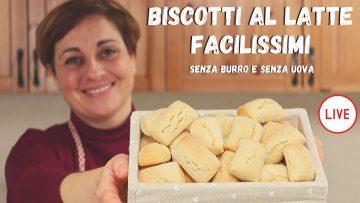 BISCOTTI-FACILISSIMI-AL-LATTE-Ricetta-Senza-Uova-e-Senza-Burro-Live-Fatto-in-Casa-da-Benedetta-attachment