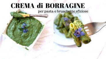 BORRAGINE-Pasta-veloce-Crema-per-bruschetta-RICETTE-DI-GABRI-attachment