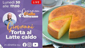DIRETTA-LIVE-Prepariamo-la-TORTA-AL-LATTE-CALDO-con-GIOVANNI-attachment