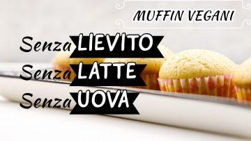 DOLCI-SENZA-LIEVITO-Muffin-vegani-senza-lievito-latte-e-uova-attachment