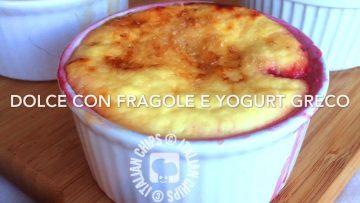 Dolcetto-con-fragole-e-yogurt-greco-ricetta-facile-e-veloce-attachment