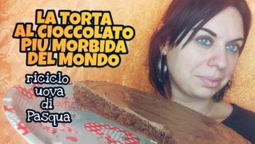 LA-TORTA-AL-CIOCCOLATO-PIU39-MORBIDA-DEL-MONDO-riciclo-delle-uova-di-Pasqua-attachment
