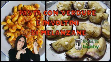 Pasta-con-verdure-e-involtini-di-melanzane-attachment