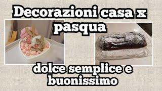 Piccoli-addobbi-per-PASQUA-preparo-un-dolce-facile-attachment