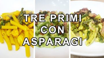 TRE-PRIMI-CON-ASPARAGI-attachment