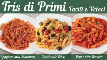 TRIS-DI-PRIMI-FACILI-E-VELOCI-Spaghetti-alla-Marinara-Fusilli-alle-Olive-Penne-alla-Diavola-attachment