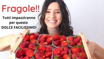 FRAGOLE-TUTTI-IMPAZZIRANNO-PER-QUESTO-DOLCE-Facilissimo-fresco-veloce-RICETTA-DI-GABRI-attachment