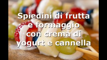 Spiedini-Di-Frutta-E-Formaggio-Con-Crema-Di-Yogurt-E-Cannella-Chetogenici-attachment